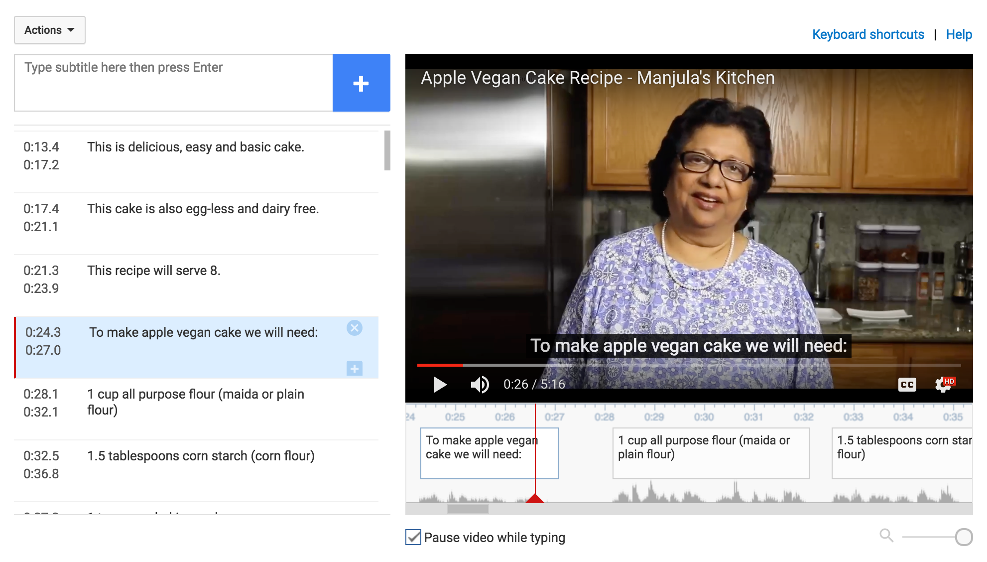 YouTube CC tool is one of the best if you want to transcribe the text yourself.