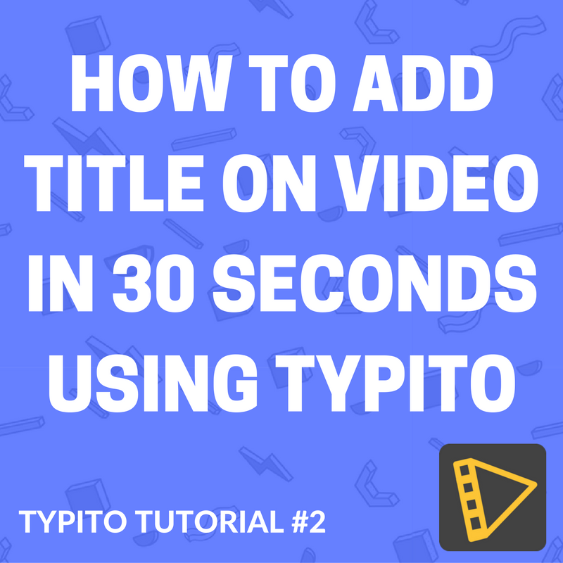typito-tutorial-video-title