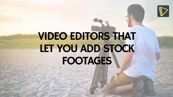 Editors that let you add stock Footage FB Feature Image