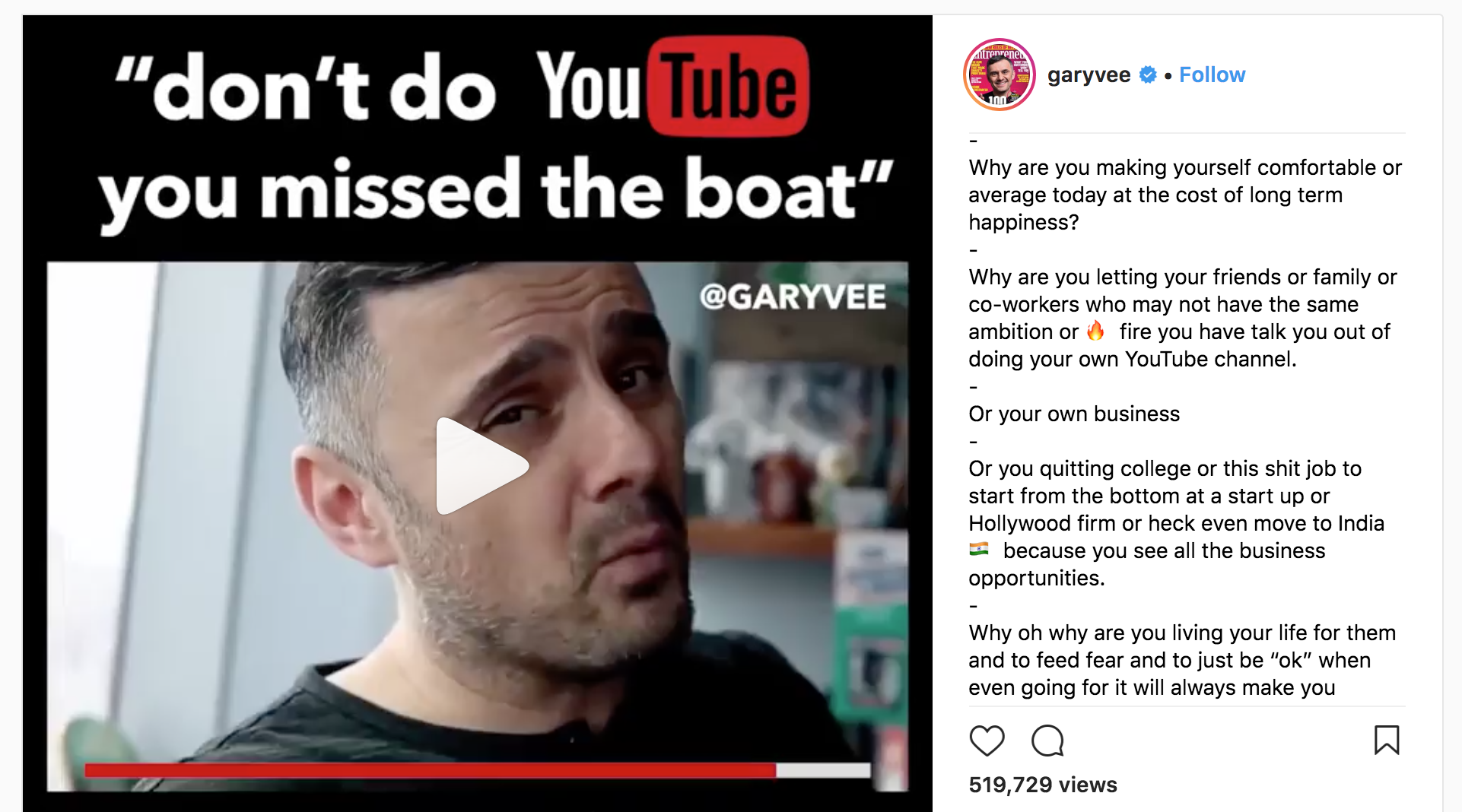 While GaryVee's advice to encourage people to create something.