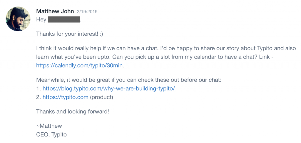 It helps to prep the candidate about your product / startup before having the chat.
