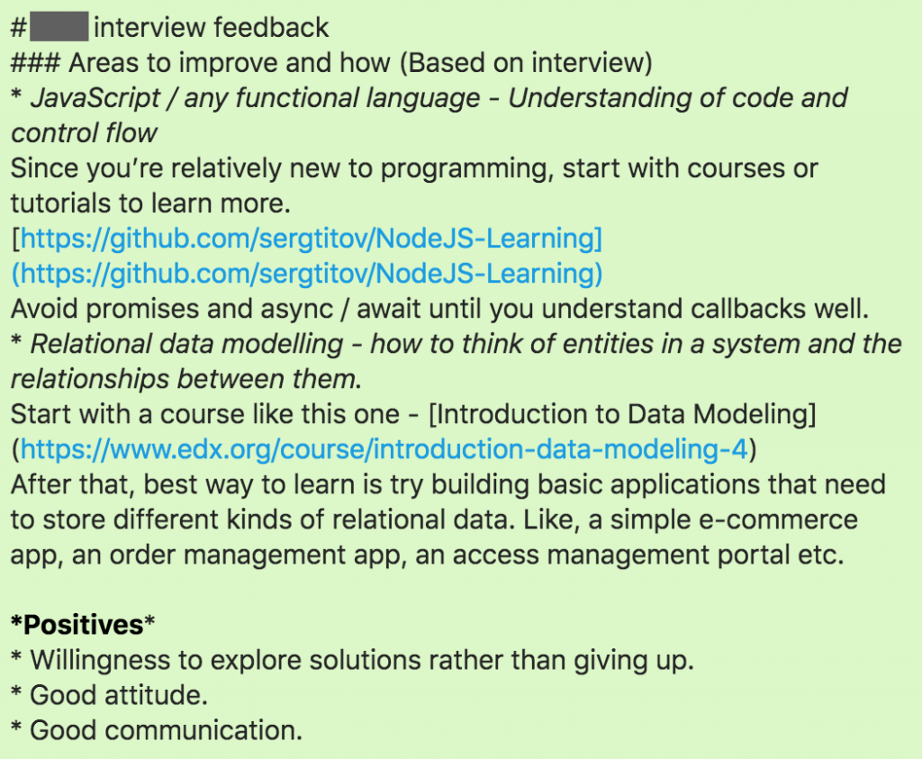 Here's a summary of feedback that we shared with a candidate who didn't make it after the interviews