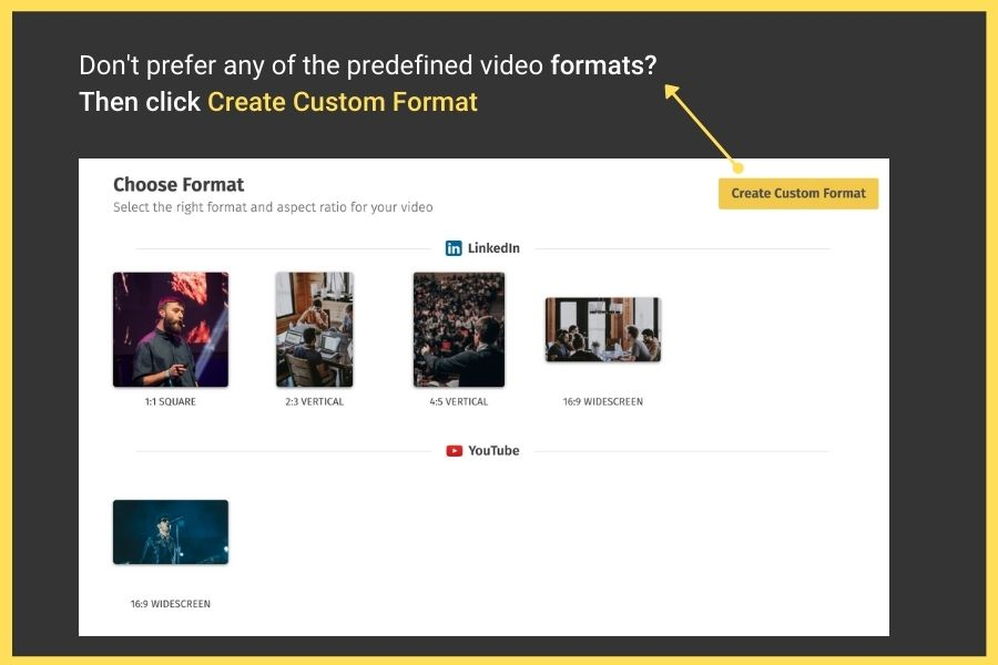 How to Make a Video Online for Free Quickly and Easily: Step 2 You can also create a custom format.